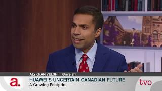 Huawei's Uncertain Canadian Future