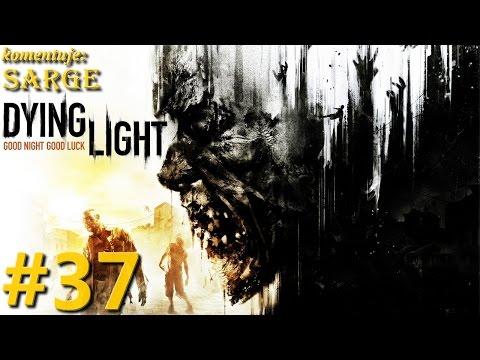 Zagrajmy w Dying Light PS4 odc. 37  KONIEC GRY