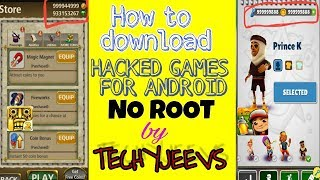 HOW TO GET HACKED ANDROID GAMES 2018 BY TECHYJEEVS