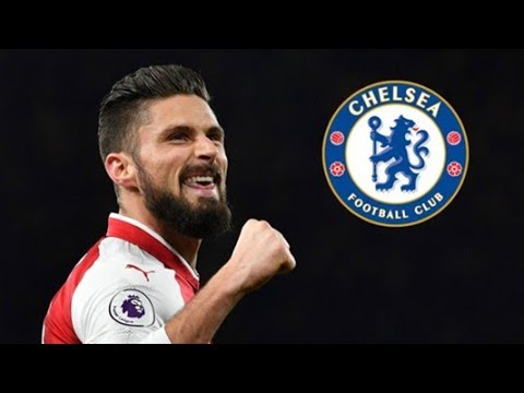 Olivier Giroud . Welcome to Chelsea 2018 ? Greatest Goals, Skills & Assists
