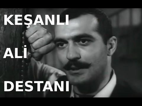Keşanlı Ali Destanı  Türk Filmi