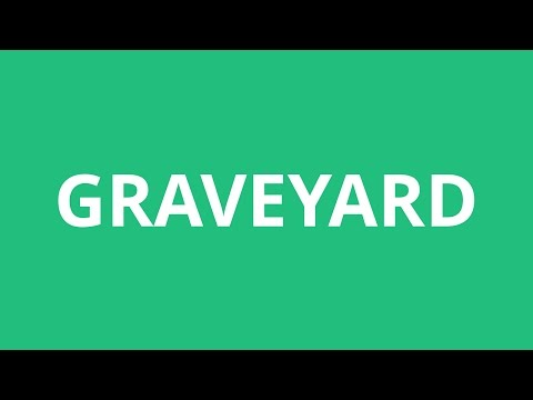 How To Pronounce Graveyard - Pronunciation Academy