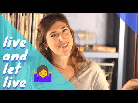 Why 'Live and Let Live' Doesn't Work  Mayim Bialik