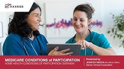 Medicare Conditions of Participation for Home Health Overview Webinar