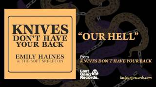 Emily Haines - Our Hell