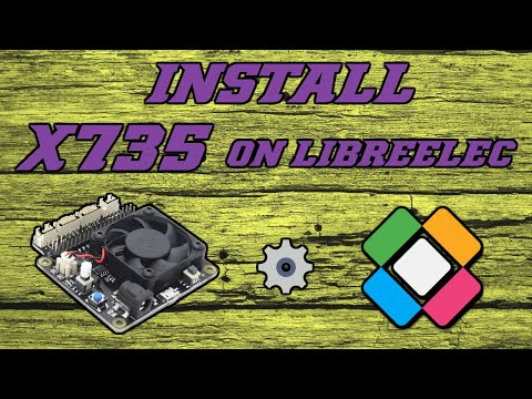 HOW TO INSTALL - X735 POWER MANAGEMENT ON LIBREELEC - RASPBERRY PI 2B3B+