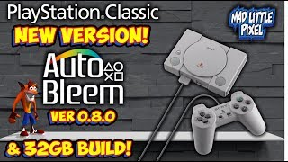 New PlayStation Classic Autobleem 0.8.0 Hack & 32GB Build!