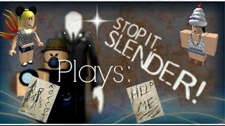 Stop it Slender!- Roblox Let's Play with Kookie and Emme