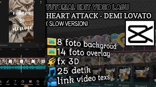 Tutorial edit video lagu heart attack - demi lovato ( slow version )