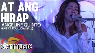 At Ang Hirap - Angeline Quinto (@LoveAngelineQuinto Album Launch)