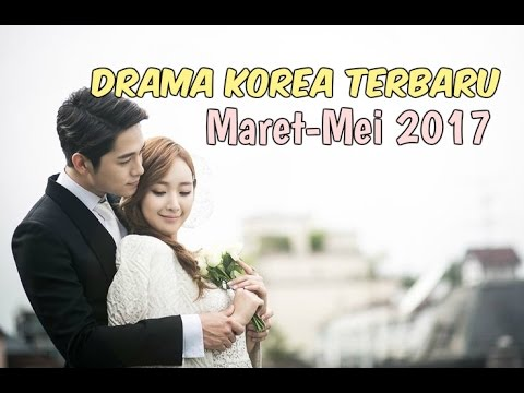 12 Drama Korea Terbaru dan Terbaik Selama Maret-Mei 2017