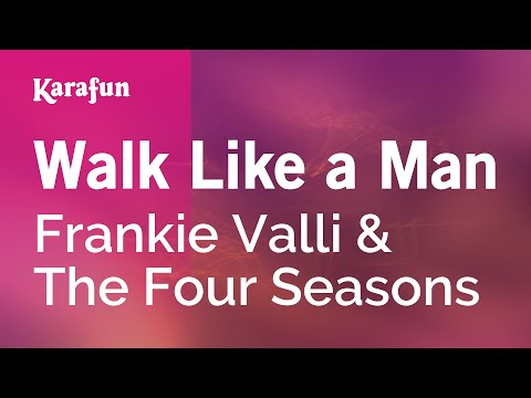 Karaoke Walk Like A Man - The Four Seasons *