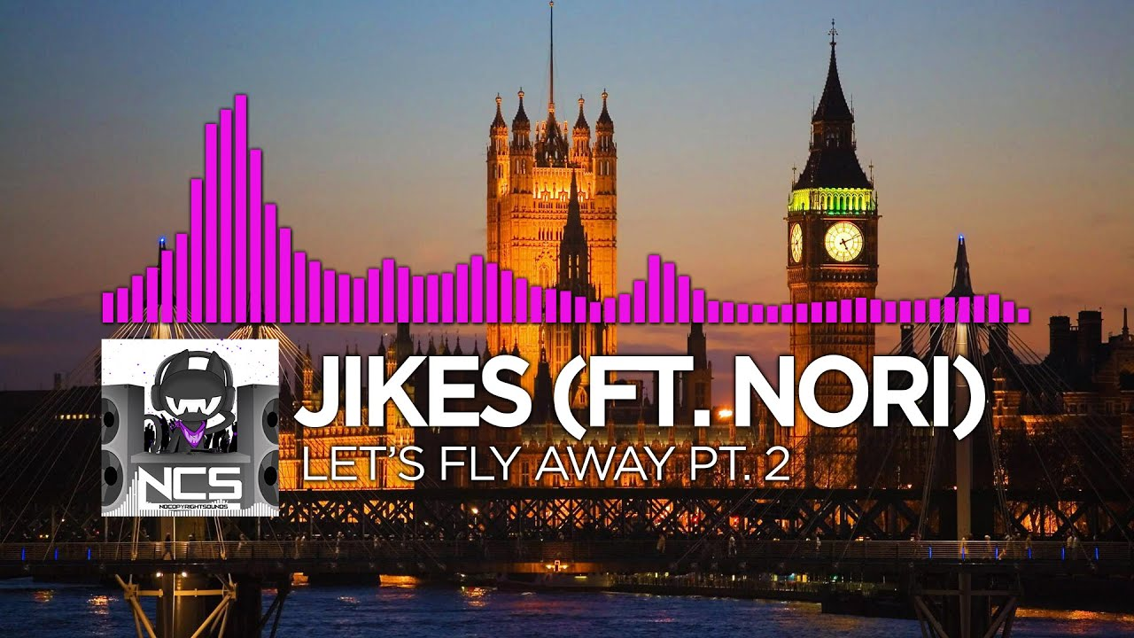 dnb jikes ft nori let s fly away pt 2 ncs release youtube