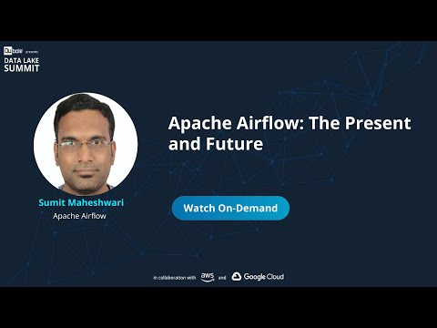 Apache Airflow - The present and the future - Sumit Maheshwari, Apache Airflow