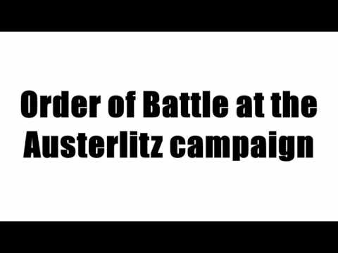 Order of Battle at the Austerlitz campaign