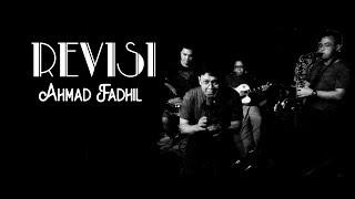 Ahmad Fadhil - Revisi