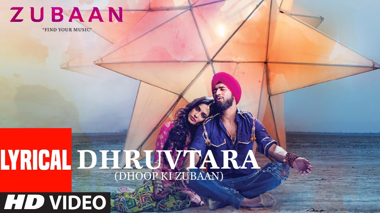DHRUVTARA (Dhoop Ki Zubaan) Lyrical   ZUBAAN   Vicky Kaushal, Sarah Jane Dias   T-Series