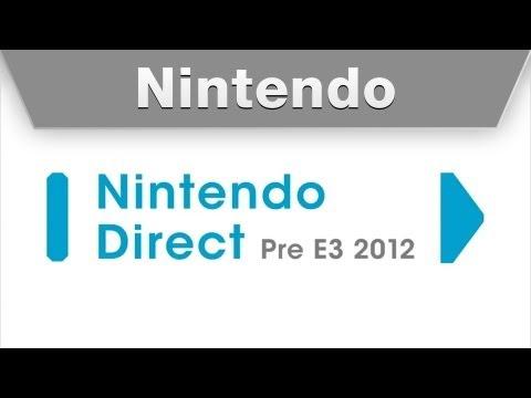 Nintendo Direct Pre E3 2012