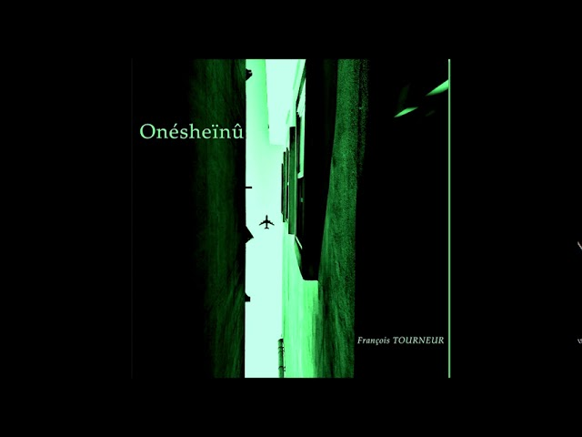 "François TOURNEUR - ZÄITREES Album""Onésheînû"" (Midi Guitar Project)"