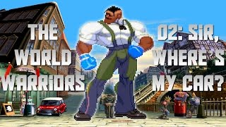 The World Warriors 02 - Sir, where
