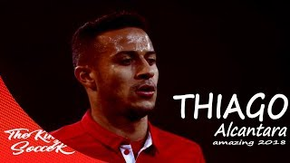 Thiago Alcantara ● 2017/2018 ● Magic Skills & Goals ⚽ Bayern Munich ⚽ HD