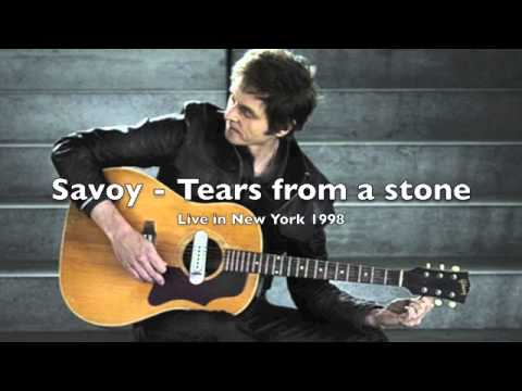Savoy - Tears from a stone (Live in New York 1998)