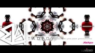 The Underachievers - T.A.D.E.D.