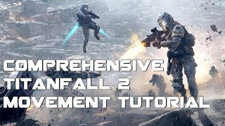 [NEW!] How to become a SPEED DEMON in Titanfall 2 | Comprehensive Speedrun Movement Guide