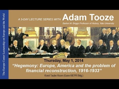 """Hegemony: Europe, America and the problem of financial reconstruction, 1916-1933"""