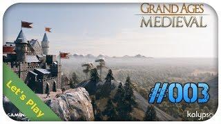 Grand Ages Medieval [GERMAN|PC] Der Handel läuft nicht rund! #03 [Let´sPlay][Gameplay][Deutsch]