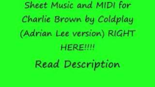 Video Coldplay - Charlie Brown (Adrian Lee version) Sheet Music & MIDI download MP3, 3GP, MP4, WEBM, AVI, FLV Agustus 2018