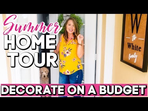 MY SUMMER HOME TOUR 2019 | FARMHOUSE DECOR | HOW TO DECORATE ON A BUDGET