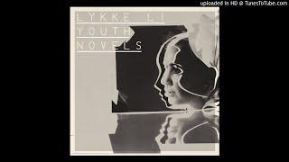 Windows Blues-Lykke Li Lyrics