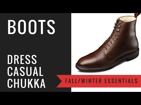 Men's Fall & Winter Leather Boots | How To Wear Men's Boots - Dress, Casual, Work, Chukka, Lace-Up