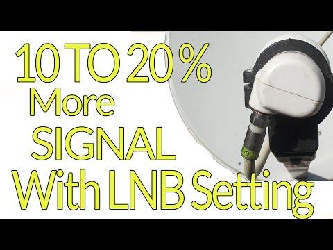 LNB की सही  सेटिंग करके अपनी डिश का सिग्नल जयदा करे
