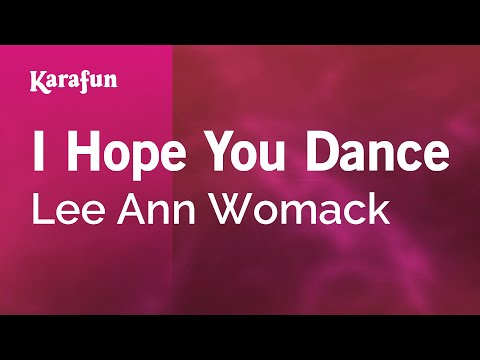 Karaoke I Hope You Dance - Lee Ann Womack *