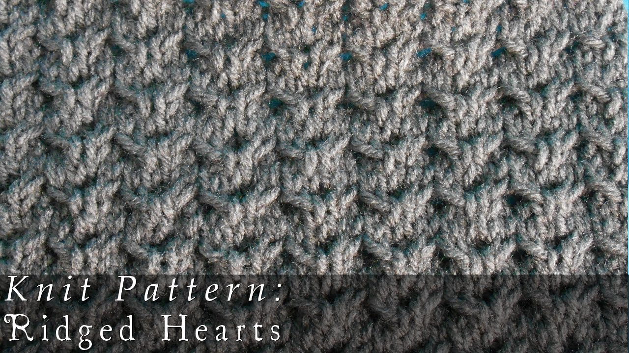 Knitting Heart Stitch Pattern : Ridged Hearts Knit Pattern - YouTube