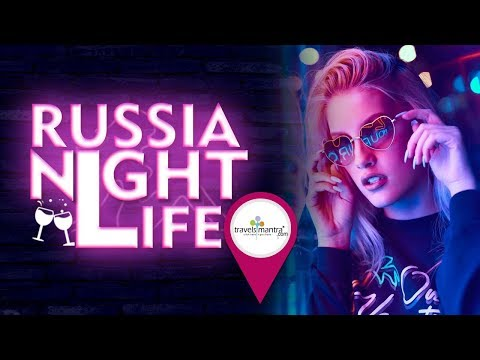 Russia Nightlife - Best NightLife Places in Moscow | St.Pete
