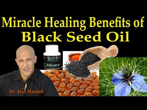 30 Miracle Healing Benefits of Black Seed Oil - Dr. Alan Man