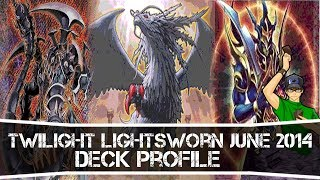 Yugioh Twilight / Chaos Lightsworn Deck Profile June 2014