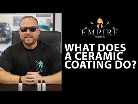 What Does Ceramic Coating Do?  Empire Auto Spa Answers Your Questions. What You Need to Know