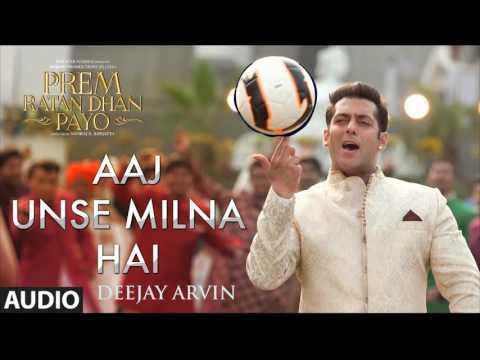 Aaj Unse Milna Hai Remix (DEEJAY ARVIN)