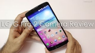 LG G Pro 2 Camera Review with Samples