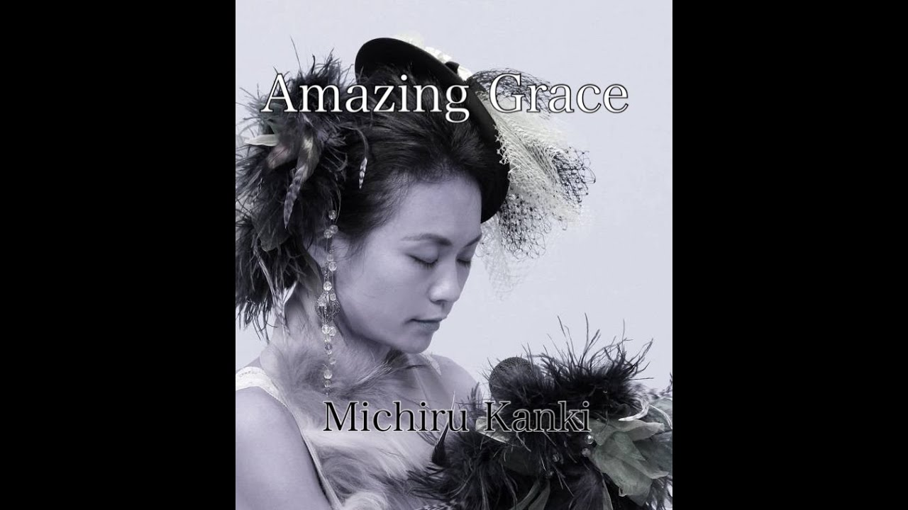 Amazing Grace  Cover by michiru kanki