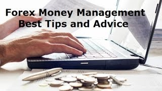 Best Forex Money Management Techniques - Simple Rules and Strategies to Maximize Profits