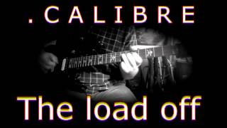 Watch calibre The Load Off video
