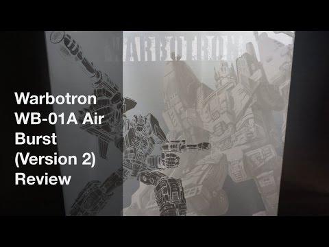 Warbotron WB-01A Air Burst (Version 2) Review