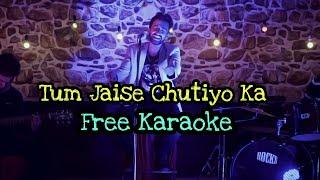 Tum Jaise Chutiyo Ka Sahara - Karaoke With Lyrics || BasserMusic