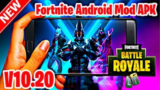 Fortnite Android Season 10 V10.20 Mod APK Working In Incompatible Devices GPU/VPN Error Fixed |