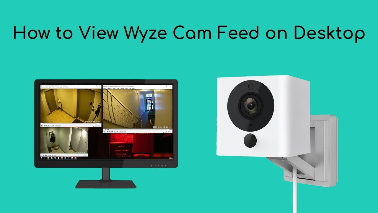 How to View and Record the Wyze Cam Live Feed on Desktop